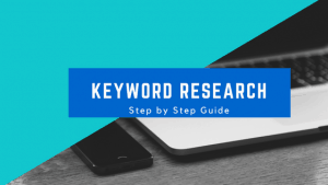 Keyword Research Step by Step Guide